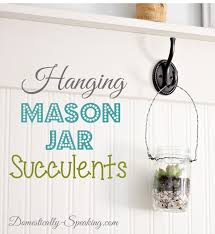 hanging mason jar succulents adore diy hanging mason