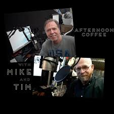 Afternoon Coffee with Mike and Tim
