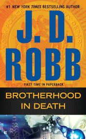 <b>Brotherhood in</b> Death by <b>J. D. Robb</b>: 9780425279007 ...
