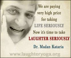 Laughter Quotes | Laughter Yoga Therapy Quotes By Dr. Kataria