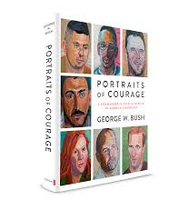 a president honors wounded veterans review of george w bush s portraits of courage book 3d