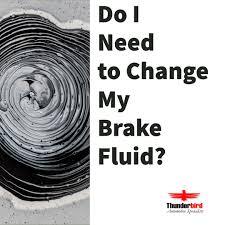 Do I Need to Change My <b>Brake Fluid</b>? | Thunderbird <b>Automotive</b> ...