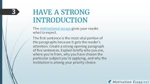 essays on motivation hints and tips for writing a motivation essay   have a strong introduction