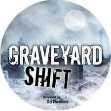 <b>Graveyard Shift</b> - Home | Facebook
