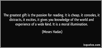 Moses Hadas Quotes. QuotesGram via Relatably.com