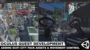 Oculus Quest Development - Adding A Sci-Fi City Pack with ...