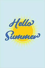Hello Summer: Cute Sun Hello Summer Notebook ... - Amazon.com