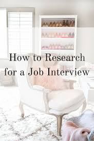 to research for a job interview how to research for a job interview