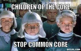 stop-common-core-meme-generator-children-of-the-core-stop-common ... via Relatably.com