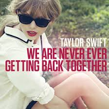 TAYLOR SWIFT | We Are Never Ever Getting Back Together | Diskografie