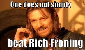 One does not simply beat Rich Froning - quickmeme via Relatably.com