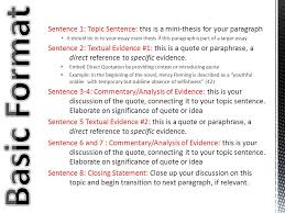 eight sentences  two textual evidences structure to help  sentence  topic sentence this is a mini thesis for your paragraph
