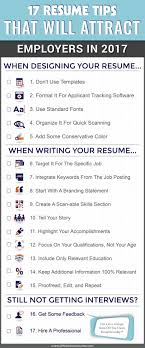 resume tips that will attract employers in infographic get ready for the 2017 job market and refresh your resume our top resume writing tips and an infographic checklist