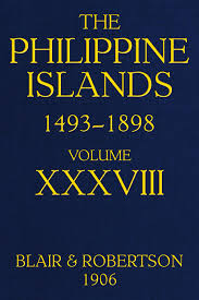 The Philippine Islands, 1493–1898: explorations by early navigators ...