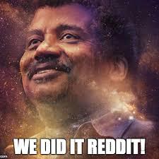 We Did It Reddit!   Know Your Meme via Relatably.com