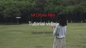 <b>Mi Drone Mini</b> Operation Charpter Tutorial - YouTube
