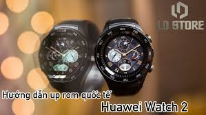 [Rom][NXG46W] <b>Huawei Watch</b> 2 4G L-09S <b>Global</b> Fastboot [Factory ...