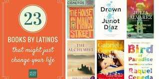 books by latinos that might just change your life the 23 books by latinos that might just change your life the huffington post