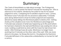 cask of amontillado essay Cask of amontillado summary Oct          Read this study guide and analysis of  quot