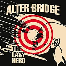 <b>Alter Bridge</b> - The <b>Last</b> Hero - Amazon.com Music