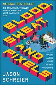 Blood, Sweat, and Pixels: The Triumphant, Turbulent ... - Amazon.com