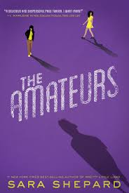 giveaway the amateurs by sara shepard gift set sarah scoop as soon as seneca frazier sees the post on the case not closed website about helena kelly she s hooked helena s high profile disappearance five years
