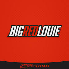 Big Red Louie Podcast