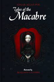 tales of the macabre edgar poe benjamin lacombe  tales of the macabre edgar poe benjamin lacombe 9781936393404 com books