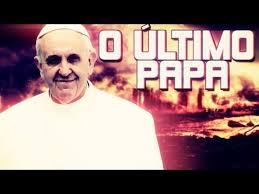 Resultado de imagem para O último Papa da História - Profecias Assustadoras!