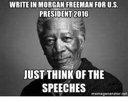 Resultado de imagen para pic of morgan freeman as us president