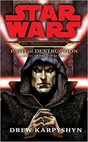 Darth <b>Bane</b> - Path of Destruction - A Novel of the Old Republic (Star ...
