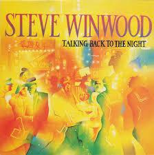 <b>Steve Winwood</b> – <b>Talking</b> Back To The Night (1982, Vinyl) - Discogs