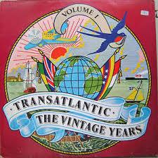 <b>Transatlantic - The</b> Vintage Years - Volume 1 (1978, Vinyl)   Discogs