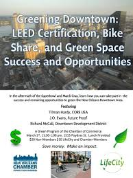 news from new orleans chamber of commerce green seminar greening downtown