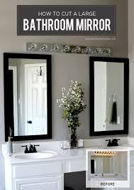 diy bathroom project how to cut a large bathroom mirror bathroom mirrors