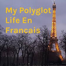 My Polyglot Life - En Francais
