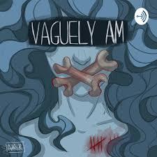 Vaguely AM