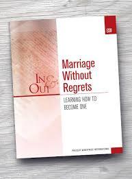 Marriage <b>Without</b> Regrets <b>In</b> & <b>Out Workbook</b> (ESV) | Precept ...