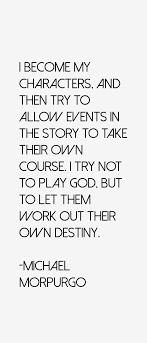 Michael Morpurgo Quotes & Sayings (Page 7) via Relatably.com