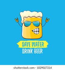<b>Save Water Drink Beer</b> Images, Stock Photos & Vectors | Shutterstock