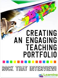 creating a teaching portfolio for job interviews learning lab creating a teaching portfolio for job interviews
