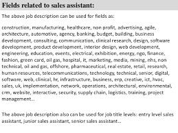 sales assistant job description      fields related to  s assistant  the above job description