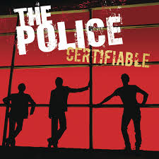 <b>Certifiable</b> (Live in Buenos Aires) by <b>The Police</b> on Spotify