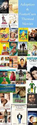 best images about adoption foster care adoption adoption and foster care them ed movies