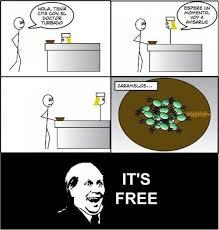 Image - 111932] | It's Free | Know Your Meme via Relatably.com