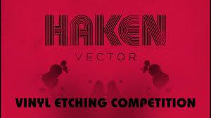<b>HAKEN</b> - <b>Vector</b> Etching Competition - YouTube