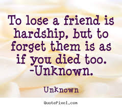 Quotes About Losing A Best Friend To Death. QuotesGram