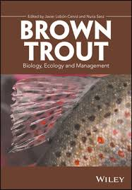 <b>Brown Trout</b>: Biology, Ecology and Management | Fish & Fisheries ...