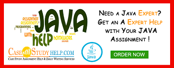 Java Assignment Help Online and Java Programming Assignment Helper Case Study Help