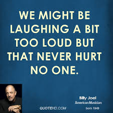 Finest eleven noted quotes about billy joel picture English ... via Relatably.com